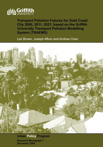 Transport Pollution Futures for Gold Coast City 2000, 2011, 2021 ...