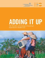 Adding It Up The Benefits of Investing in Sexual and ... - UNFPA
