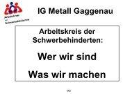 Wer wir sind Was wir machen - IG Metall Gaggenau