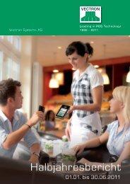 Halbjahresbericht 2011 - Vectron Systems AG