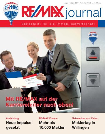 RE/MAX Journal 1/2008 - REMAX Leipzig,Immobilien Leipzig ...