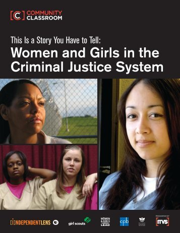 Women and Girls in the Criminal Justice System - ITVS