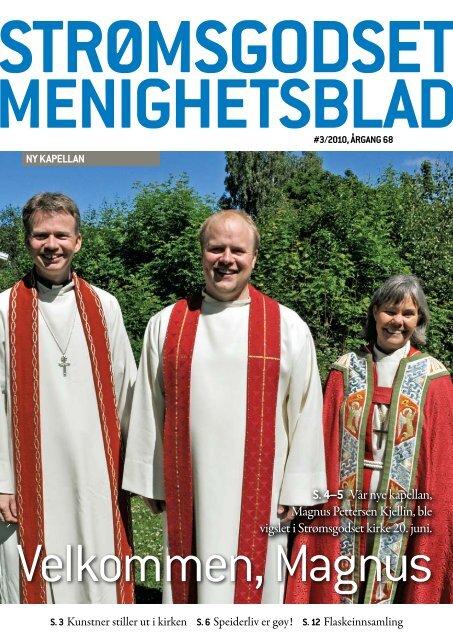 Strømsgodset menighetsblad 3 2010 - Den norske kirke i Drammen