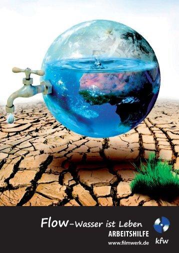 Flow-Wasser ist Leben ARBEITSHILFE - of materialserver.filmwerk ...