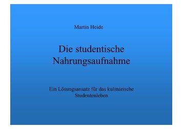 (Die studentische Nahrungsaufnahme) - Heide-im-netz.de