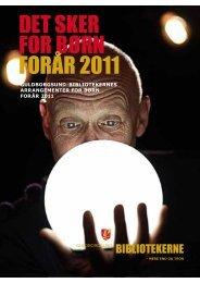DET SKER FOR BØRN FORÅR 2011 - Guldborgsund-bibliotekerne