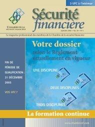 septembre 2005 - Vol. 30 - No 4 - Chambre de la sécurité financière