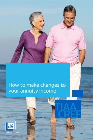 Adjusting Your Annuity Income - TIAA-CREF
