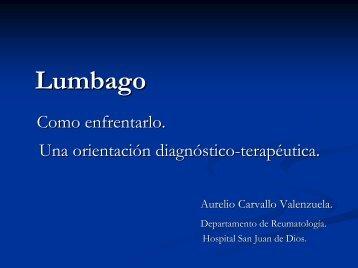 Lumbago: Cómo enfrentarlo. Una orientación diagnóstico-terapéutica