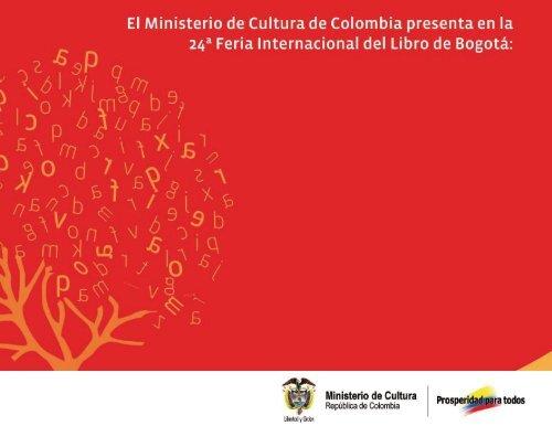 Programación general de MinCultura en la XXIV Feria Internacional ...