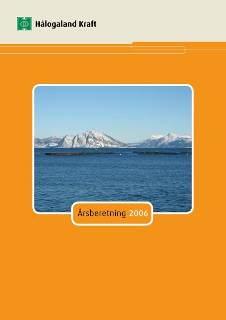 Årsberetning 2006 - Hålogaland Kraft