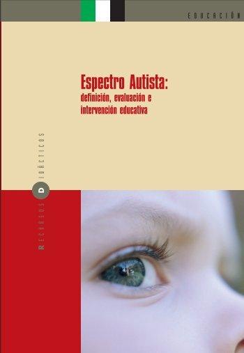 Espectro Autista: definición, evaluación e intervención educativa