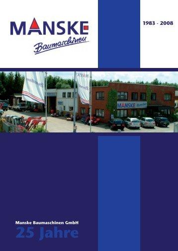 25 Jahre - Manske Baumaschinen GmbH