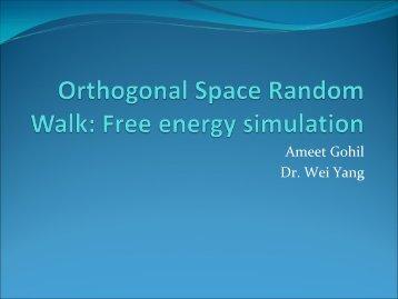 Orthogonal Space Random Walk