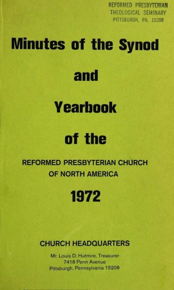 Reformed Presbyterian Minutes of Synod 1972