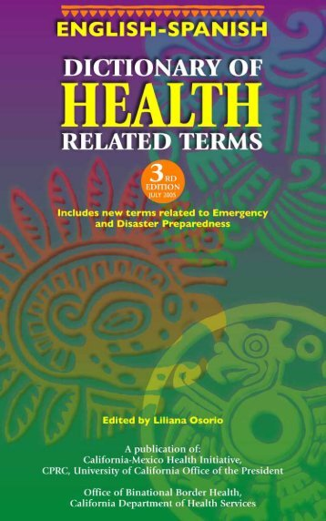 English-Spanish Dictionary of Health Related Terms - California ...