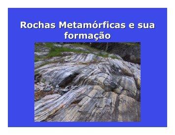 Rochas Metamórficas e sua formação