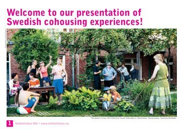 Welcome to our presentation of Swedish ... - Kollektivhus NU