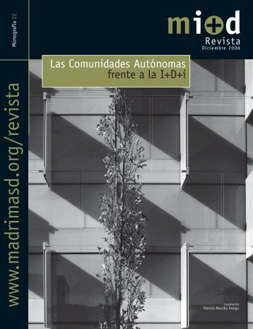 Las Comunidades Autónomas frente a la I+d+i - Madri+d