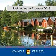 Taskutietoa Kokkolasta 2013
