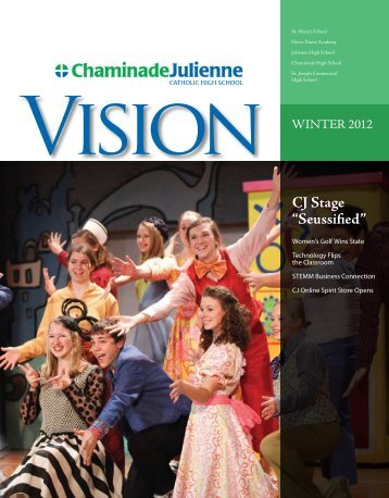 "CJ Stage ""Seussified"" - Chaminade Julienne Catholic High School"