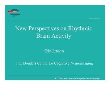 New Perspectives on Rhythmic Brain Activity