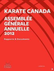 ASSEMBLÉE GÉNÉRALE ANNUELLE 2012 ... - Karate Canada