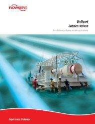Valbart Subsea Valves - Flowserve Corporation