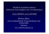 KörperMORAL und LeibETHIK Barbara Maier Universit