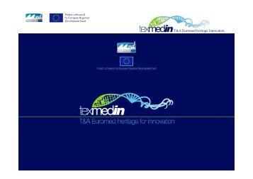 The Texmedin Project - Besnik Mehmeti, Municipality of Prato