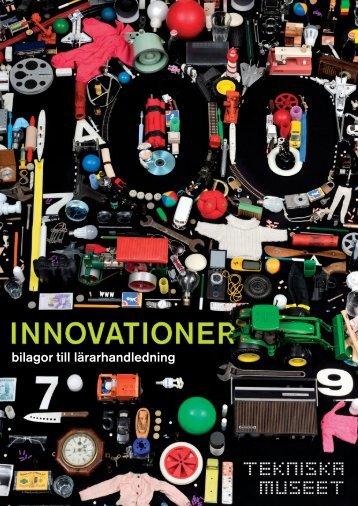 bilagor till lärarhandledning - 100 Innovationer