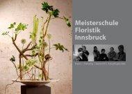 Meisterschule Floristik Innsbruck