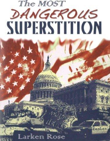 the-most-dangerous-superstition-larken-rose-20111