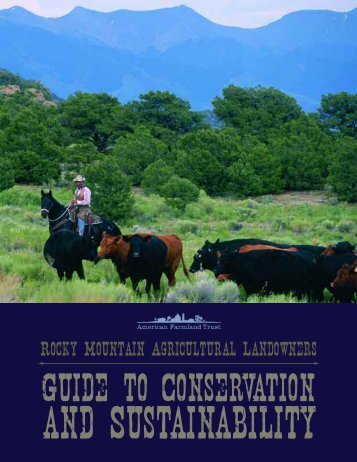 Rocky Mountain Agricultural Landowners Guide - Farmland ...