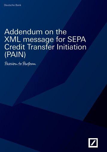 Addendum on the XML message for SEPA Credit ... - Deutsche Bank