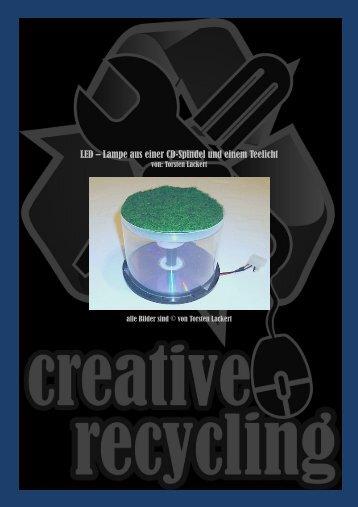 LED – Lampe aus einer CD-Spindel und einem Teelicht - creative ...