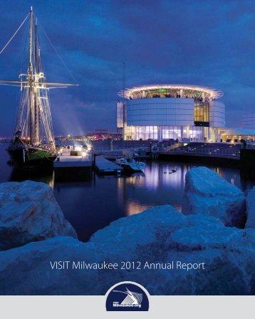 VISIT Milwaukee 2012 Annual Report