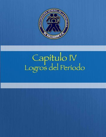 Capitulo IV.pdf - Procuraduría General de la República de El Salvador