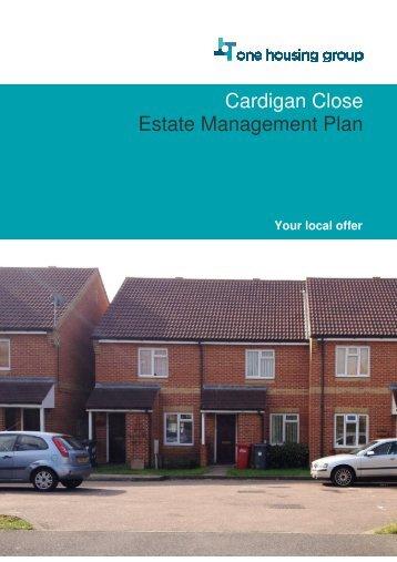 Cardigan Close Estate Management Plan - One Housing Group