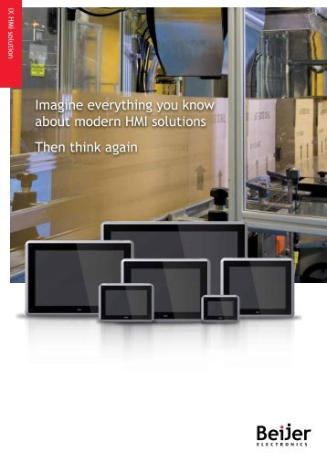 Imagine everything you know about modern HMI solutions Then ...
