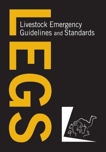 Download a PDF version of LEGS here - Livestock Emergency ...