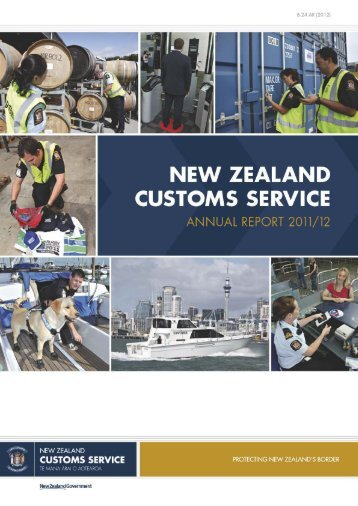 Annual Report 2011-2012 - New Zealand Customs Service