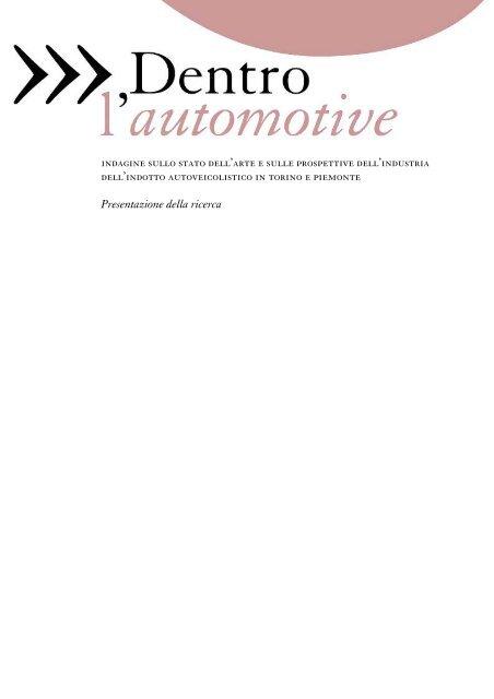 indagine sullo stato dell'arte e sulle prospettive ... - Torino Strategica