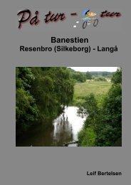 På tur - cykeltur. Resenbro (Silkeborg) - Langå - lgbertelsen.dk