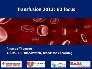 Transfusion 2013: ED focus - Emergency Care Institute