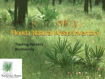 Florida Natural Areas Inventory, Tracking Florida's Biodiversity