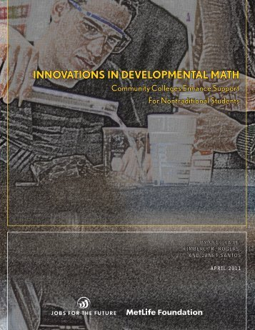INNOVATIONS IN DEVELOPMENTAL MATH - Jobs for the Future
