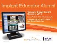 Computer-Guided Implant Dentistry: VIP 3 - BioHorizons