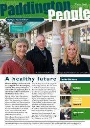 A healthy future Inside this issue - Paddington Development Trust