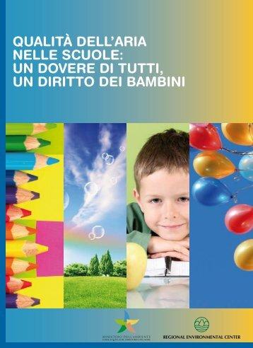 QUALITÀ DELL'ARIA NELLE SCUOLE: UN ... - Governo Italiano